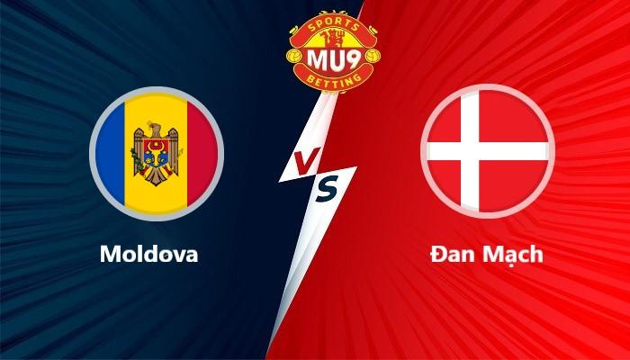 Moldova vs Đan Mạch